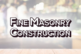 Fine Masonry Construction