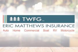 Eric Matthews Insurance – TWFG